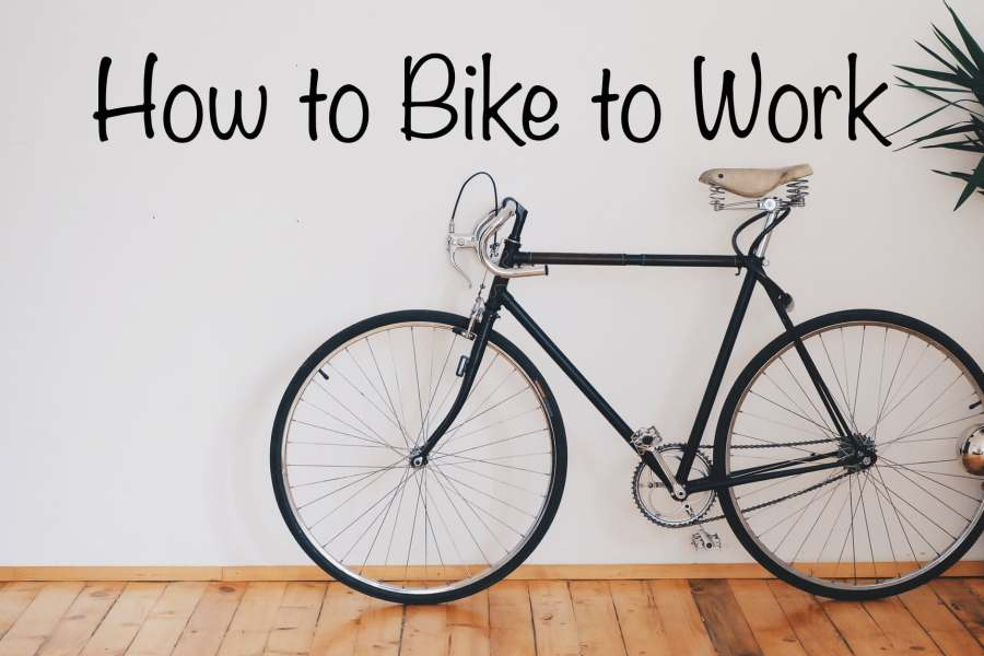 How to Bike to Work