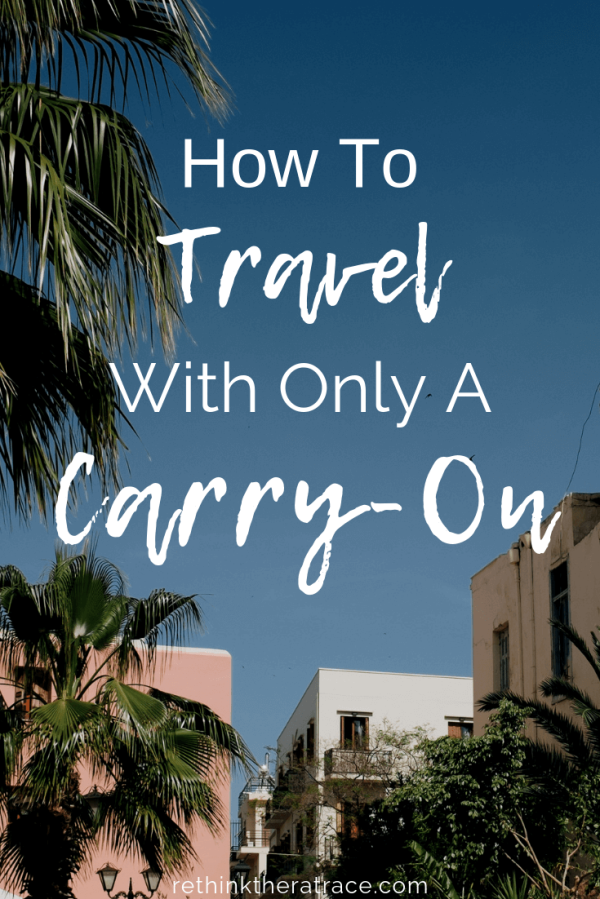 How to Survive Two Weeks Abroad with Only aCarry-On