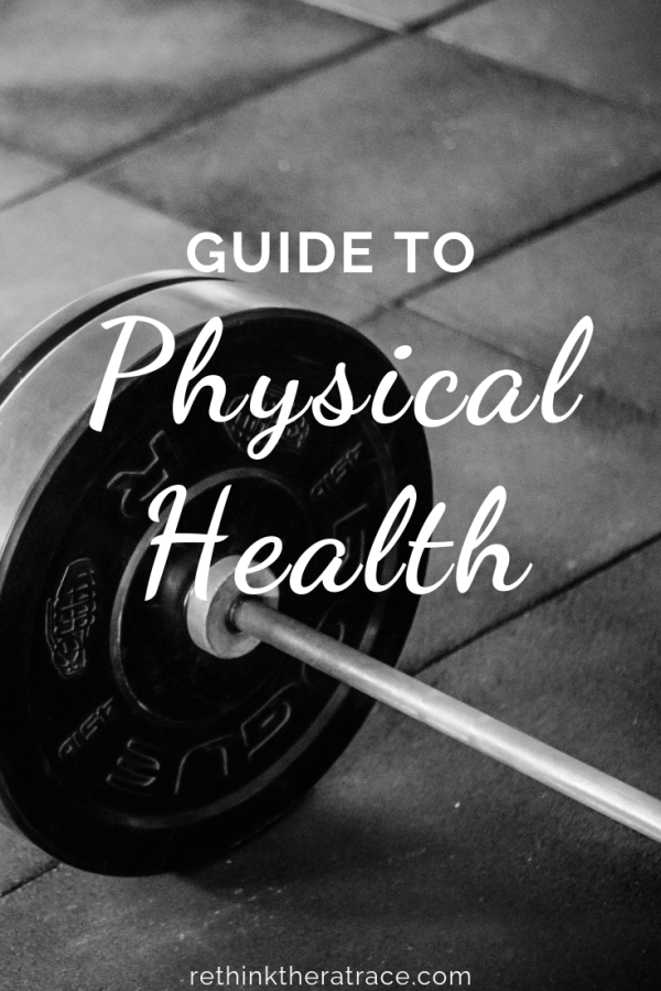 New Years Resolution Guide to: Physical Health